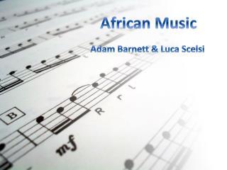 Adam Barnett & Luca  Scelsi