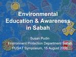 Environmental Education  Awareness in Sabah
