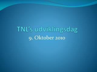 TNL�s  udviklingsdag