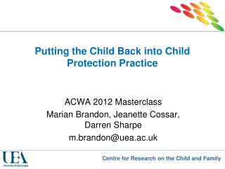 Putting the Child Back into Child Protection Practice