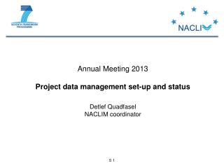 Annual Meeting 2013 Project  data management set-up and status Detlef Quadfasel