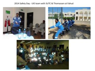2014 Safety Day - UIE team with SUTC & Thomassen at Fahud