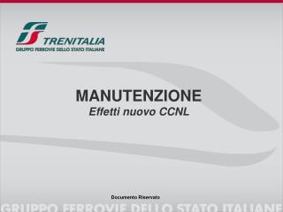 MANUTENZIONE Effetti  nuovo  CCNL