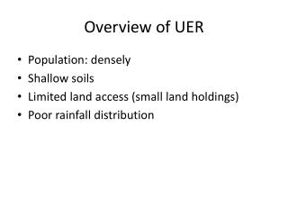 Overview of UER