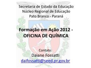 Formação em Ação  2012 -  OFICINA DE QUÍMICA