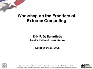 Workshop on the Frontiers of Extreme Computing