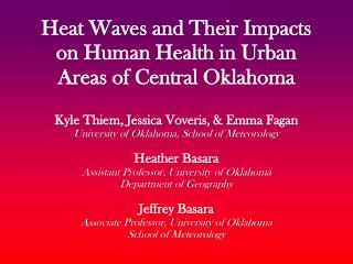 Heat Waves and Their Impacts on Human Health in Urban Areas of Central Oklahoma