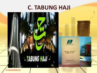 C. TABUNG HAJI