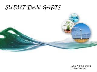 SUDUT DAN GARIS