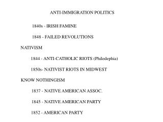ANTI-IMMIGRATION POLITICS