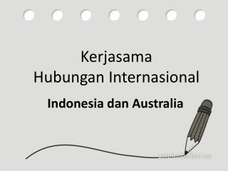Kerjasama Hubungan  Internasional