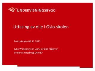 Utfasing av olje i Oslo-skolen