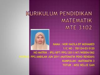 KURIKULUM PENDIDIKAN MATEMATIK MTE 3102