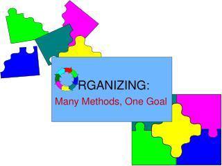 Many Methods, One Goal