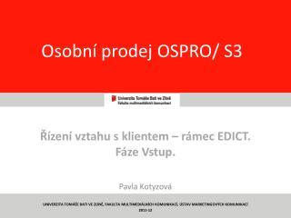 Osobní prodej OSPRO/ S3