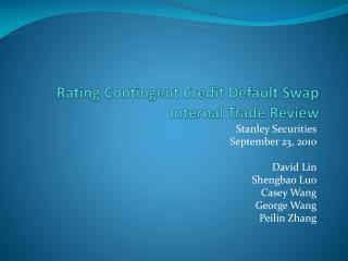 Rating Contingent Credit Default Swap Internal Trade Review