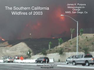 The Southern California Wildfires of 2003