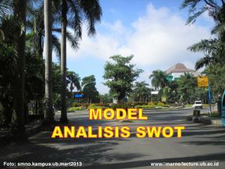 MODEL   ANALISIS SWOT