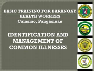 IDENTIFICATION AND MANAGEMENT OF COMMON ILLNESSES