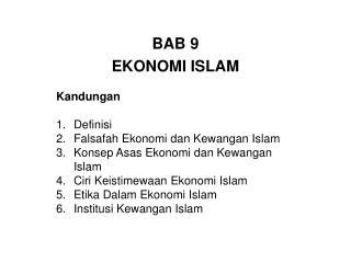 BAB  9 EKONOMI ISLAM Kandungan Definisi Falsafah Ekonomi dan Kewangan Islam