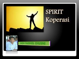 SPIRIT  Koperasi
