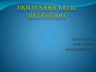 UKM (Usaha Kecil Menengah)