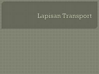 Lapisan Transport