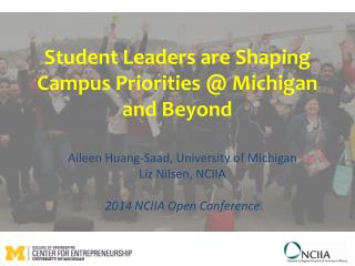 Student Leaders are Shaping Campus Priorities @ Michigan and Beyond