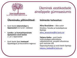 Üleminek  eestikeelsele aineõppele gümnaasiumis