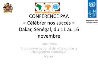 CONF É RENCE PAA  « Célébrer nos succès » Dakar, Sénégal, du 11 au 16 novembre