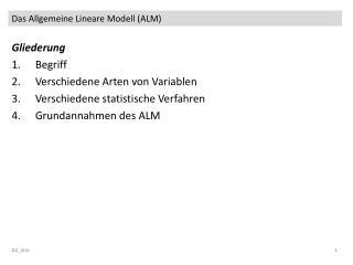 Das Allgemeine Lineare Modell (ALM)