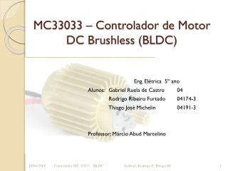 MC33033  – C ontrolador de  Motor DC  Brushless (BLDC)