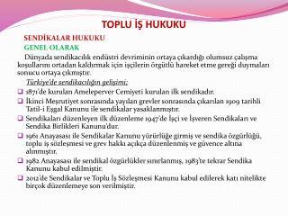 TOPLU ?? HUKUKU
