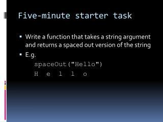 Five-minute starter task