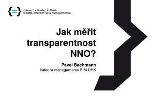 Jak měřit transparentnost  NNO?