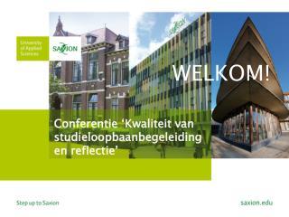 Conferentie �Kwaliteit van studieloopbaanbegeleiding en reflectie�