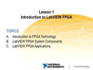 Lesson 1 Introduction to  LabVIEW  FPGA