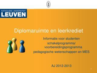 Diplomaruimte en leerkrediet