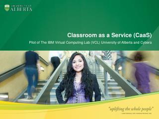 Classroom as a Service ( CaaS )
