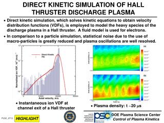 DIRECT KINETIC SIMULATION OF HALL THRUSTER DISCHARGE PLASMA
