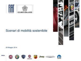 Scenari di mobilità sostenibile 28 Maggio 2014