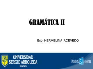 GRAMÁTICA II