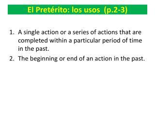 El  Pretérito :  los  usos (p.2-3)