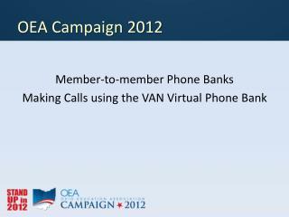 OEA Campaign 2012