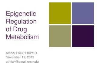 Epigenetic Regulation of Drug Metabolism