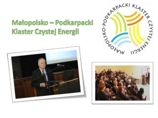 Małopolsko – Podkarpacki  Klaster Czystej Energii