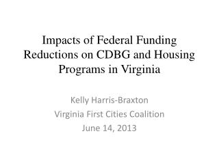 Impacts of Federal Funding Reductions on CDBG and Housing Programs in Virginia