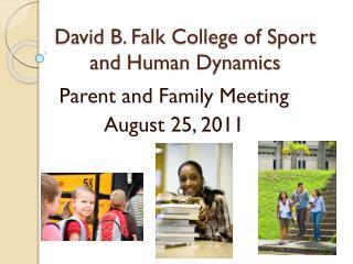 David B. Falk College of Sport and Human Dynamics