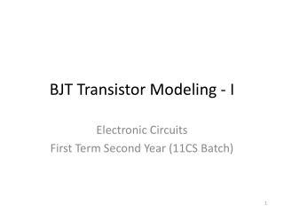 BJT Transistor Modeling - I