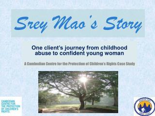 Srey  Mao's Story